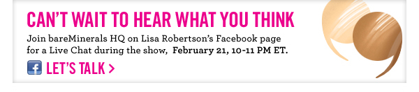 Join us for a live chat after the show on Lisa Robertson's Facebook page