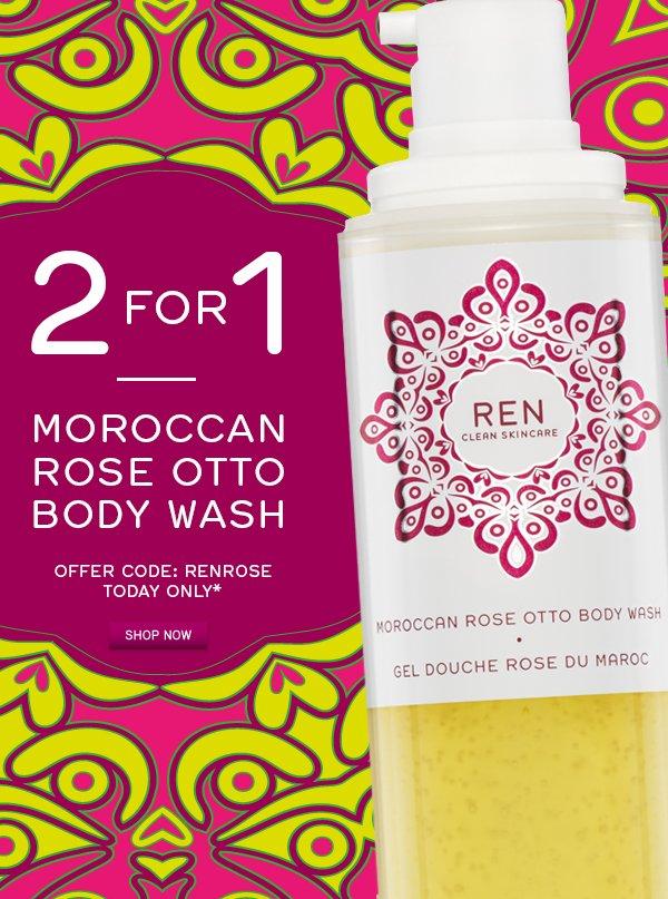 2 for 1 Moroccan Rose Otto Body Wash