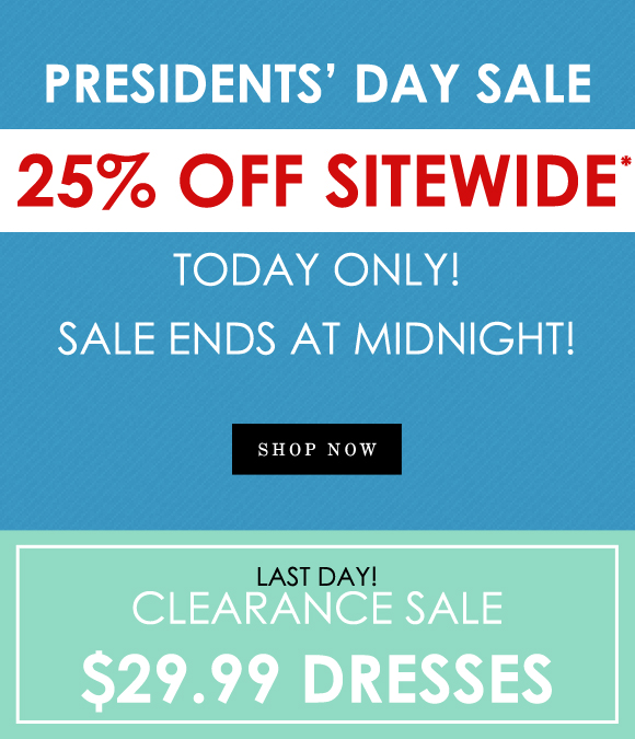 Presidents' Day Sale Starts NOW!!