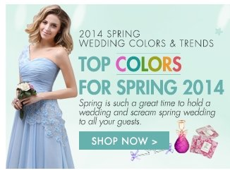 2014 spring wedding colors & trends Top colors for spring 2014 Shop now>