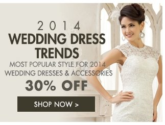 2014 wedding dresses trends 30% off Shop now>