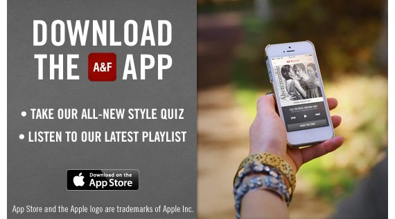 DOWNLOAD THE A&F APP