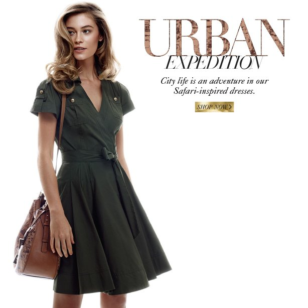 City life is an adventure in our Safari-inspired dresses. Shop Now.