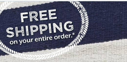 Your entire order ships FREE.