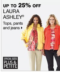 Up to 25% off Laura Ashley® Tops, pants and jeans