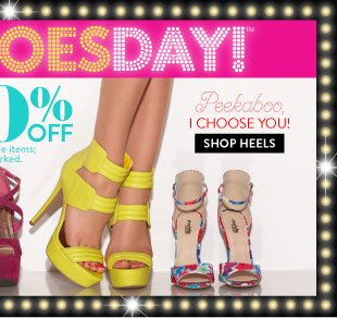 Tuesday Shoesday! Today Online Only! All Heels 20-50% off. Discount applied in bag for reg. price items; clearance items are priced as marked. SHOP HEELS