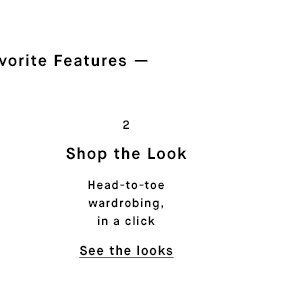 Shop the Look - See the looks