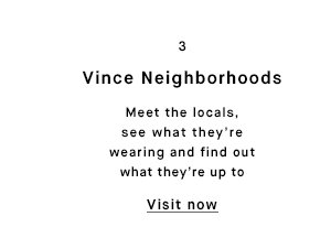 Vince Neighborhoods - Visit now