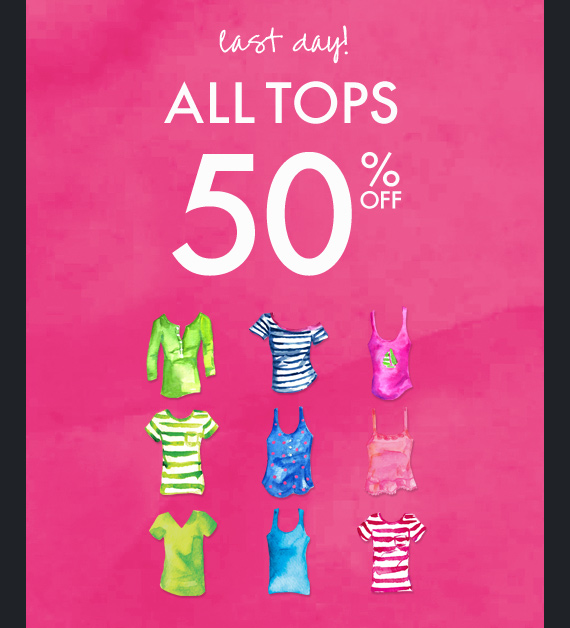 last day! ALL TOPS 50% OFF
