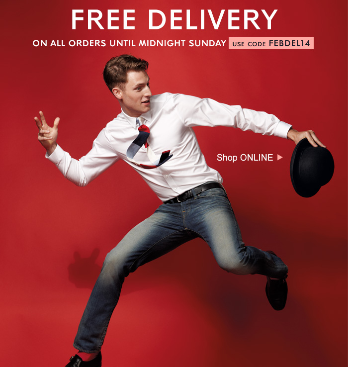FREE DELIVERY ON ALL ORDERS UNTIL MIDNIGHT SUNDAY - USE CODE FEBDEL14