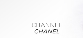 CHANNEL CHANEL