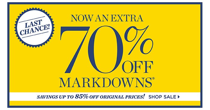 Last Chance! Now an extra 70% off markdowns. Savings up to 85% off original prices! Shop Sale.