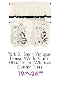 Park B. Smith Vintage House World Cafe 100% Cotton Window Curtain Tiers  19.99 - 24.99