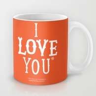 I love you*