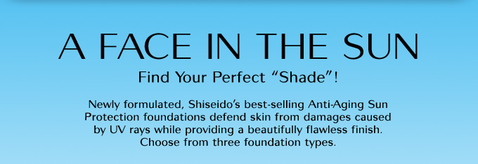 A FACE IN THE SUN | Find Your Perfect Shade!