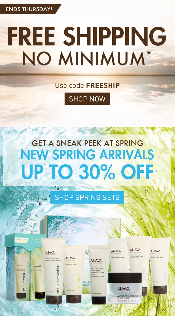 FREE SHIPPING No Minimum.* ENDS THURSDAY! Use code FREESHIP Shop Now Spring in is bloom on ahavaus.com New spring arrivals up to 30% off Shop Spring Sets