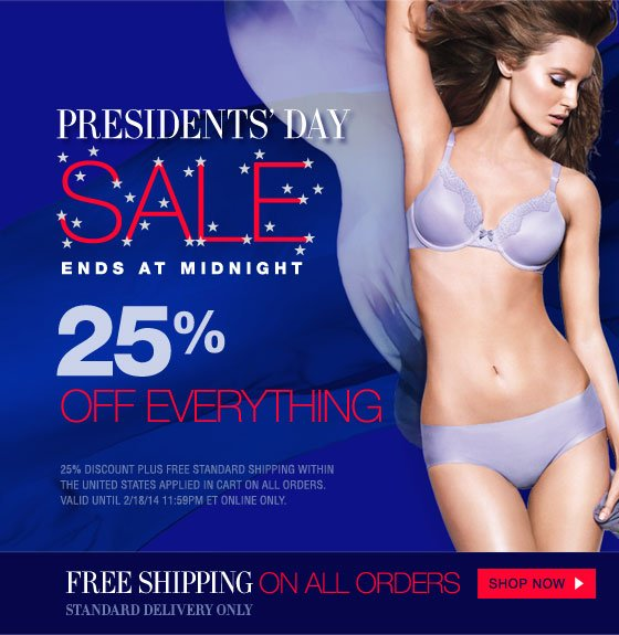 Presidents' Day Sale Ends at Midnight: 25% Off Everything + Free Shipping On All Orders Standard Delivery Only
