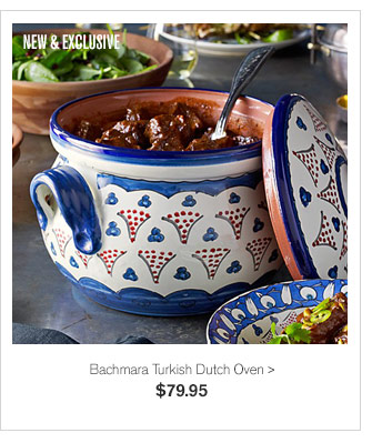 NEW & EXCLUSIVE - Bachmara Turkish Dutch Oven - $79.95