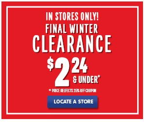 Final Winter Clearance - In Stores Only!