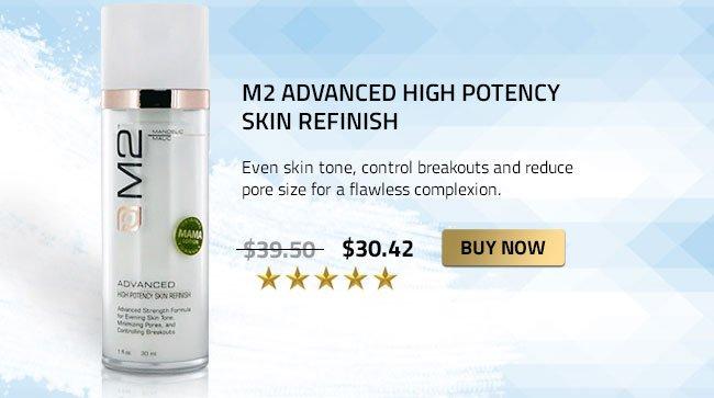 M2 High Potency Skin Refinish