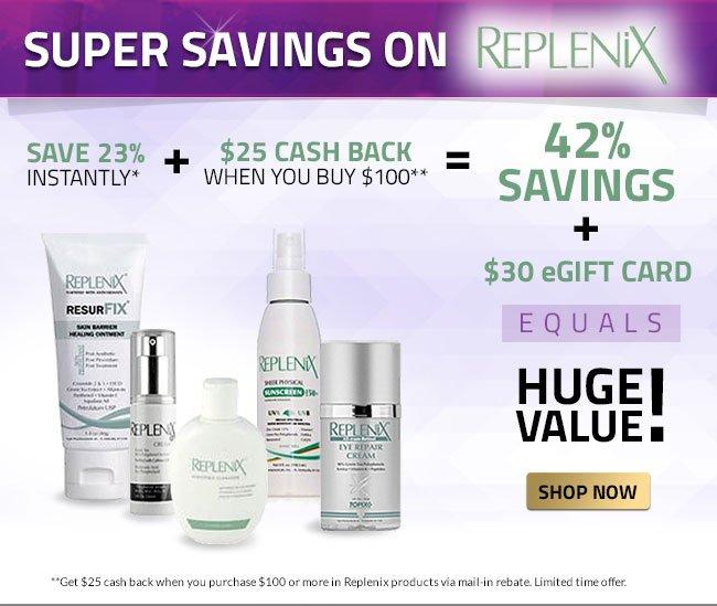 Super Savings on Replenix