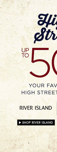 Up to 50% off River Island