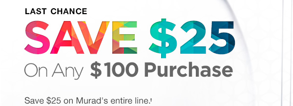 Last Chance Save $25