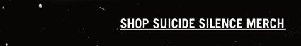 Shop Suicide Silence Merch