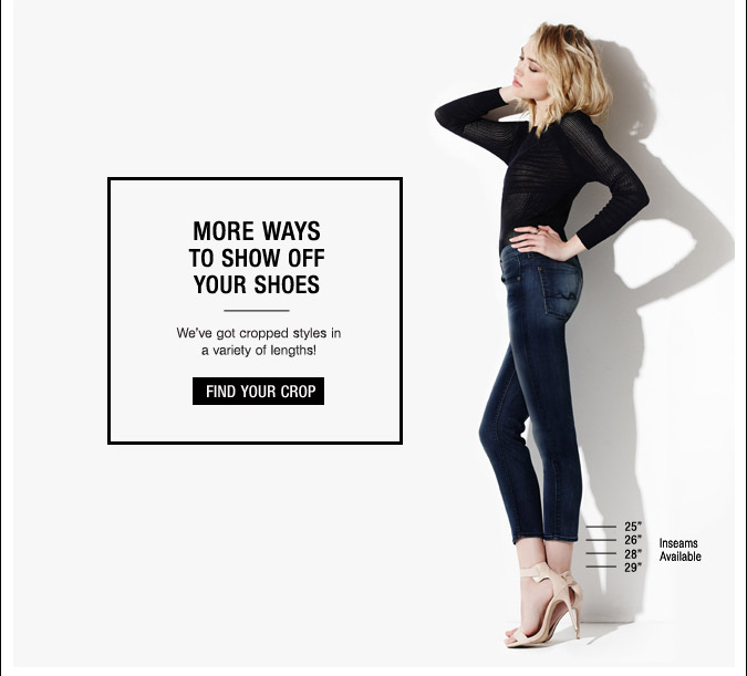 More Ways To Show Off Your Shoes - Find Your Crop