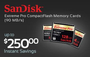 Save up to $250 on SanDisk CF