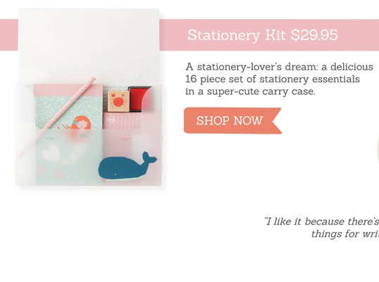 Stationery Case. A stationery-lover's dream: a delicious 16 piece set of stationery essentials in a super-cute carry case. SHOP NOW >>