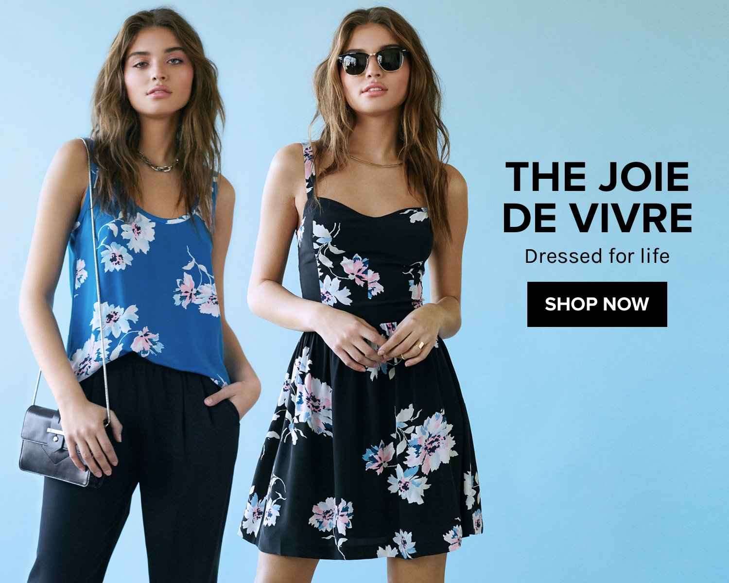 The Joie de Vivre. Dressed for life. SHOP NOW!