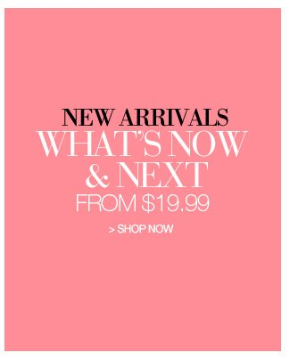 Shop New Arrivals, from 19.99