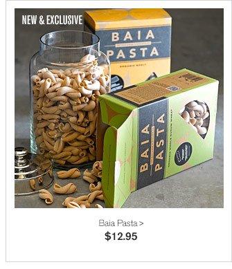NEW & EXCLUSIVE - Baia Pasta - $12.95
