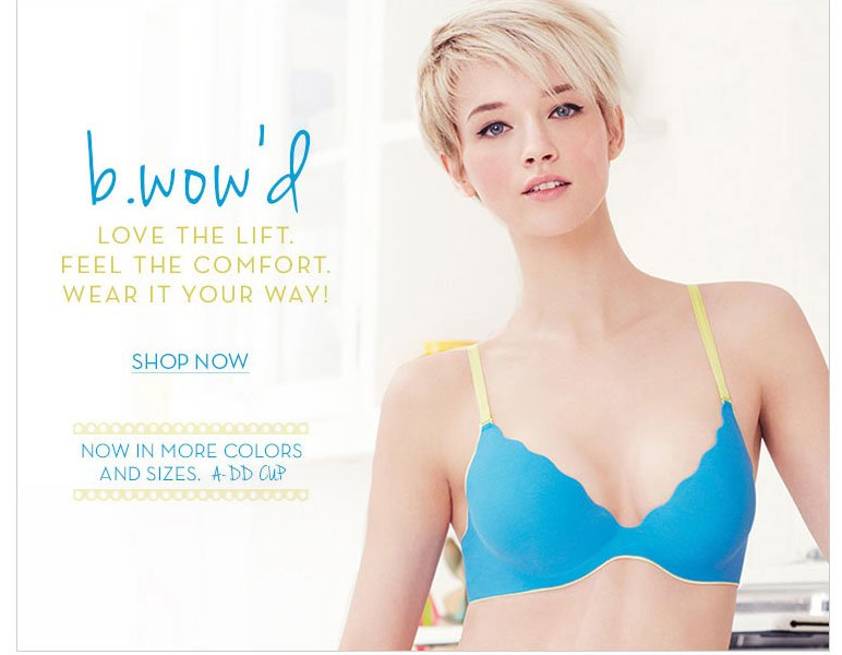 b.wow'd by b.tempt'd Push Up Bra - Now in New Colors and Sizes