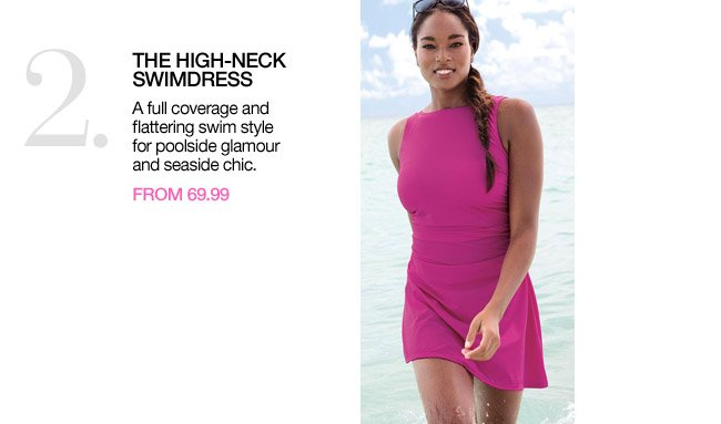 2. the high-neck swimdress from 69.99 - shop new arrivals