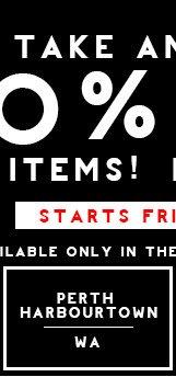 Shop 20% Off Perth Harbourtown WA