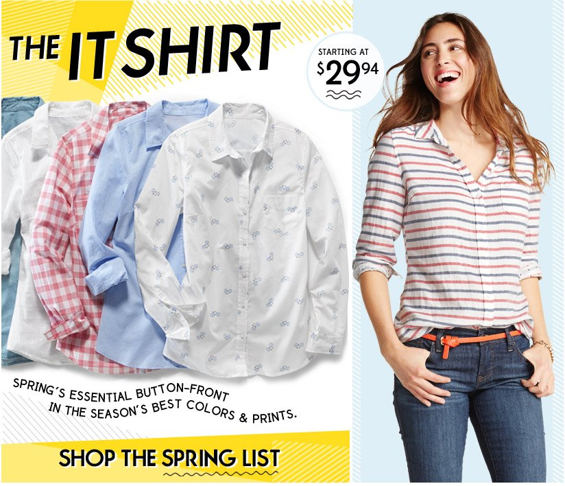 THE IT SHIRT | STARTING AT $29.94 | SHOP THE SPRING LIST