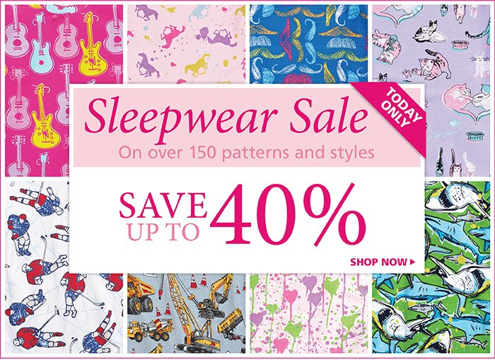 Save up to 40% on over 150 PJ styles and patterns