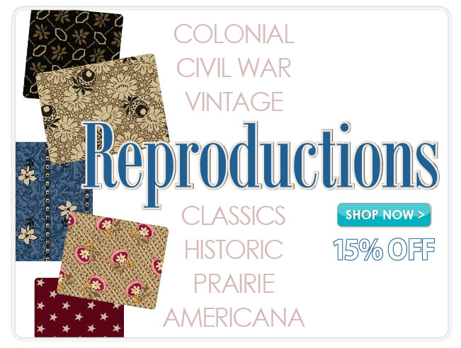 15% off Reproduction Fabrics