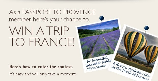 Chance to win a trip to Provence