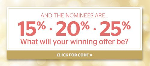 What will your winning offer be? 15%, 20% or 25% Off