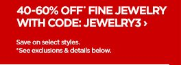 40-60% OFF* FINE JEWELRY WITH CODE: JEWELRY3 ›  Save on select styles. *See exclusions & details below.