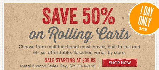 Today Only (2/19) Save 50% on Rolling Carts