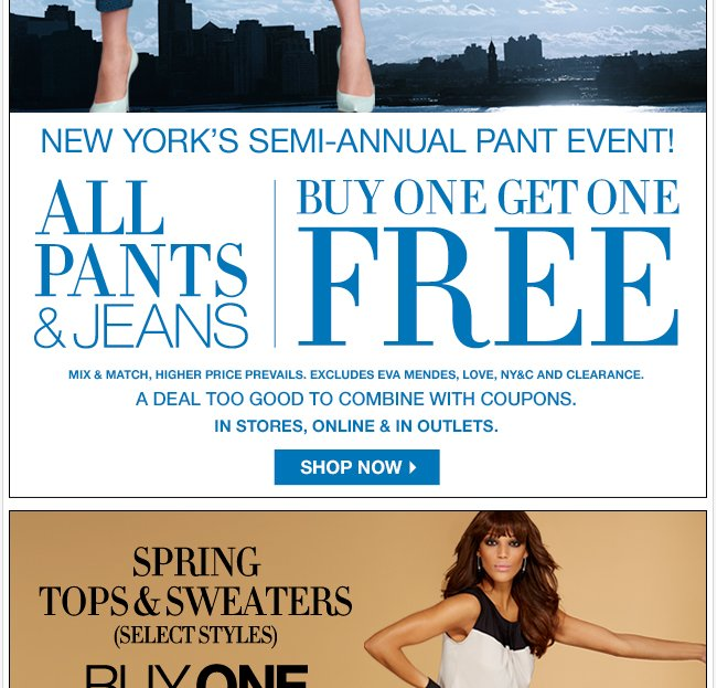 New York's Semi Annual Pant Event - B1G1 FREE!