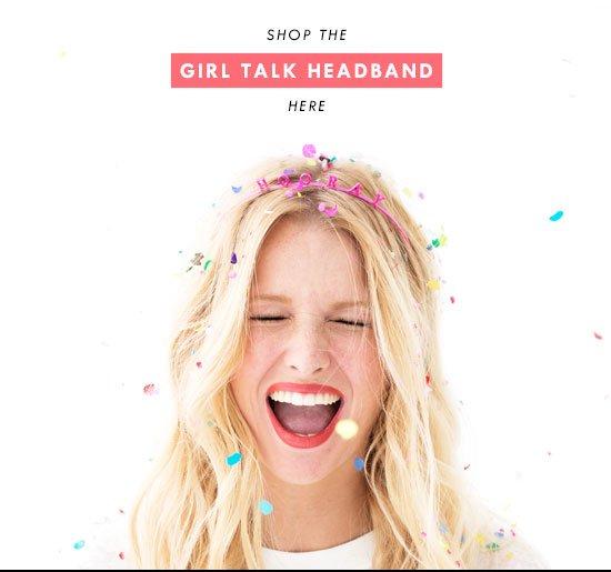 shop the girl talk headband