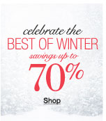 celebrate the best of winter savings up to 70%