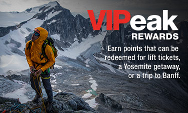 VIPeak REWARDS - Earn points that can be redeemed for lift tickets, a Yosemite getaway, or a trip to Banff.