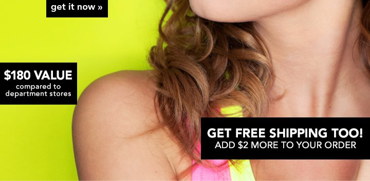 Get Free Shipping Too! Add $2 More To Your Order