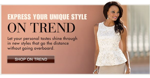 Express Your Unique Style On Trend